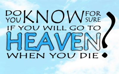 Can we be sure of going to Heaven?